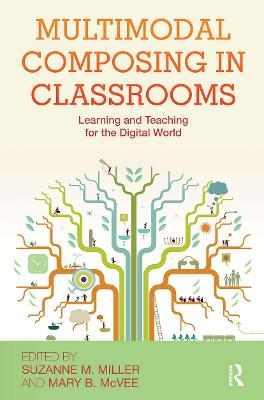 Multimodal Composing in Classrooms: Learning and Teaching for the Digital World