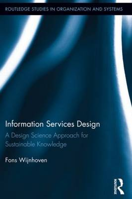 Information Services Design: A Design Science Approach for Sustainable Knowledge
