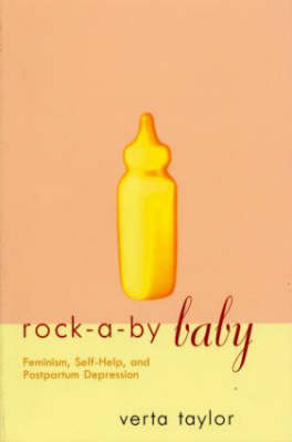 Rock-a-by Baby: Feminism, Self-Help and Postpartum Depression
