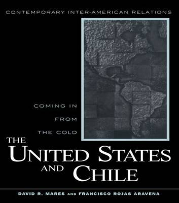 United States and Chile: Coming in From the Cold