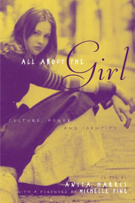 All About the Girl: Culture, Power, and Identity