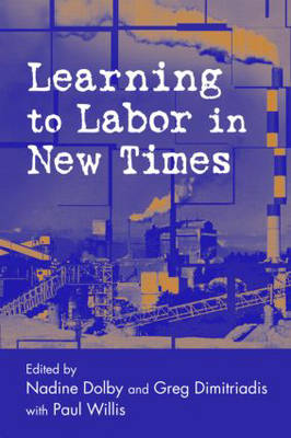 Learning to Labor in New Times