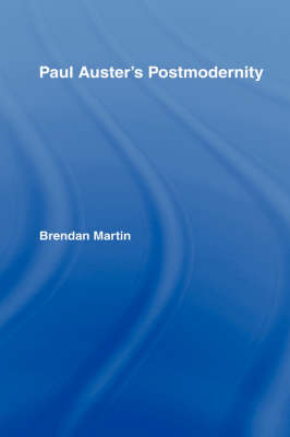 Paul Auster's Postmodernity