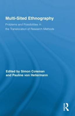 Multi-Sited Ethnography: Problems and Possibilities in the Translocation of Research Methods