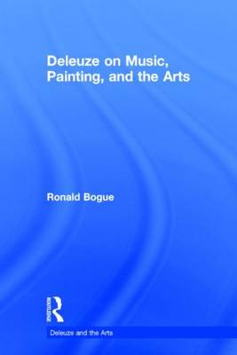 Deleuze on Music, Painting, and the Arts
