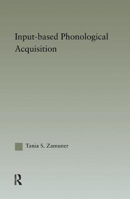 Input-based Phonological Acquisition