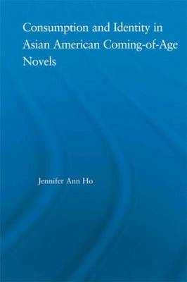 Consumption and Identity in Asian American Coming-of-Age Novels