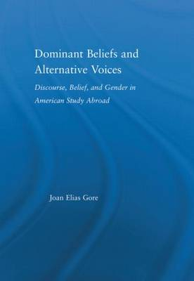 Dominant Beliefs and Alternative Voices: Discourse, Belief, and Gender in American Study