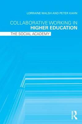 Collaborative Working in Higher Education: The Social Academy