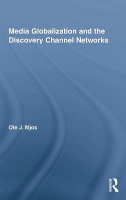 Media Globalization and the Discovery Channel Networks