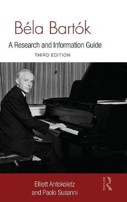 Bela Bartok: A Research and Information Guide