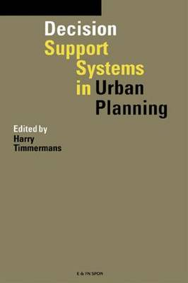 Decision Support Systems in Urban Planning