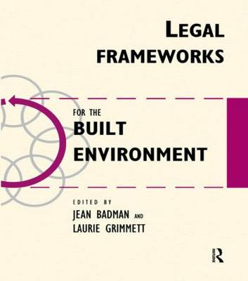 Legal Frameworks for the Built Environment