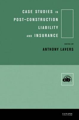Case Studies in Post Construction Liability and Insurance