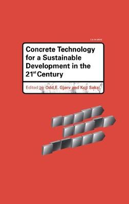 Concrete Technology for a Sustainable Development in the 21st Century