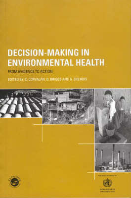 Decision-Making in Environmental Health: From Evidence to Action