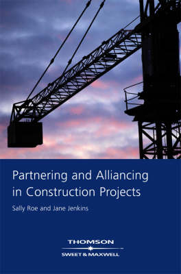 Partnering and Alliancing in Construction Projects
