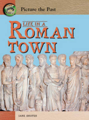 Life In A Roman Town