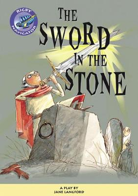 Navigator Plays: Year 6 Red Level The Sword in the Stone Single