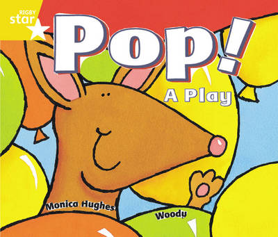 Rigby Star Guided Year 1/P2 Yellow Level: Pop! A Play (6 Pack) Framework Edition