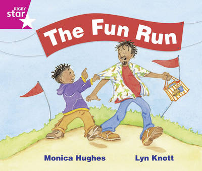 Rigby Star Guided Phonics Opportunity Readers Pink: The Fun Run (6 Pack) Framework Edition