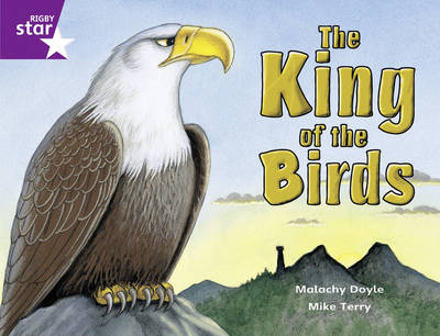 Rigby Star Guided Purple Level: The King of the Birds: Year 2, Part 3
