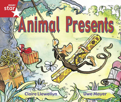 Rigby Star Guided Reception/P1 Red Level: Animal Presents (6 Pack) Framework Edition