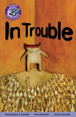Navigator Fiction Yr 5/P6:In Trouble