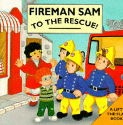 Fireman Sam to the Rescue!