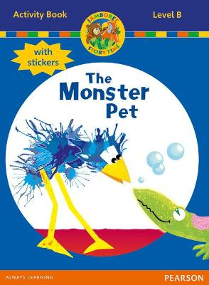 Jamboree Storytime Level B: The Monster Pet Activity Book with Stickers