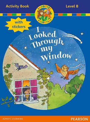 Jamboree Storytime Level B: I Looked Through my Window Activity Book with Stickers