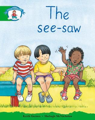 Literacy Edition Storyworlds 3: The See-saw
