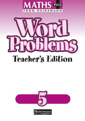 Maths Plus Word Problems 5: Teacher's Book