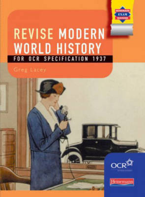 Modern World History for OCR: Revision Guide