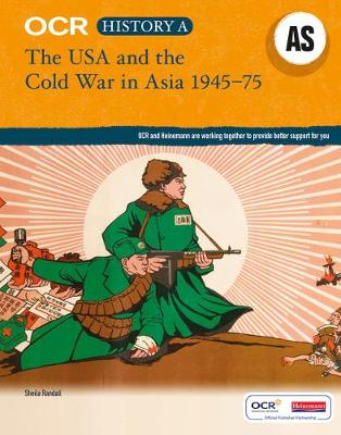 OCR A Level History AS: The USA and the Cold War in Asia 1945-75