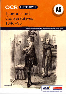OCR A Level History A: Liberals and Conservatives 1846-1895