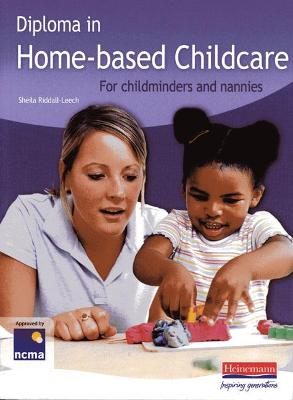 Diploma in Home-based Childcare: For childminders and nannies
