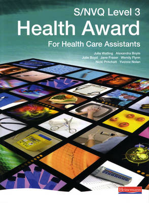 NVQ/SVQ Level 3 Health Award Candidate Book