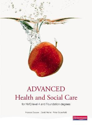 Advanced Health and Social Care for NVQ and Foundation Degrees