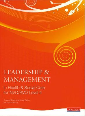 Leadership and Management in Health and Social Care NVQ Level 4