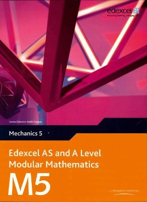 Edexcel AS and A Level Modular Mathematics Mechanics 5 M5