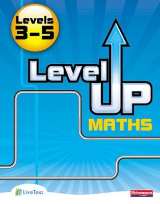 Level Up Maths: Pupil Book (Level 3-5)