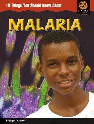 JAWS : 10 Things You Should Know About Malaria