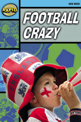 Rapid Stage 2 Set A: Football Crazy Reader Pack of 3 (series 2)