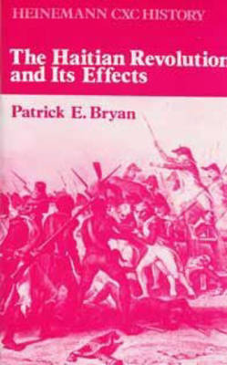 Heinemann CXC History: The Haitian Revolution and Its Effects