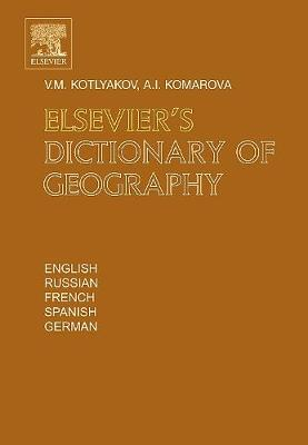 Elsevier's Dictionary of Geography: in English, Russian, French, Spanish and German