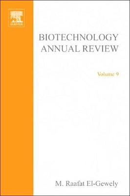 Biotechnology Annual Review: Volume 9