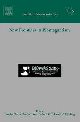 New Frontiers in Biomagnetism, ICS 1300: Proceedings of the 15th International Conference on Biomagnetism, Vancouver, BC, Canada, August 21-25, 2006
