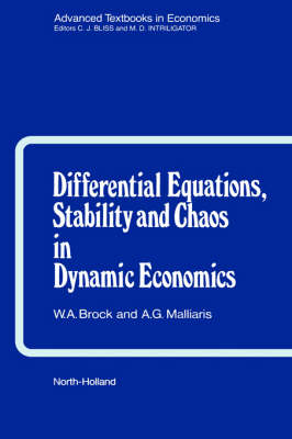 Differential Equations, Stability and Chaos in Dynamic Economics