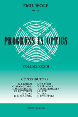 Progress in Optics: Volume 33